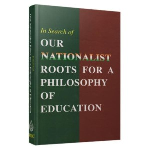 In-Search-of-Our-Nationalist-Roots-For-a-Philosophy-Of-Education1